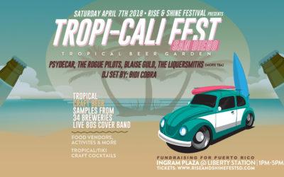Tropi-Cali Festival: RISE & SHINE #EmergencyPower